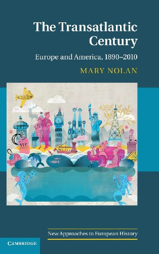 9780521871679: The Transatlantic Century: Europe and America, 1890-2010 (New Approaches to European History)