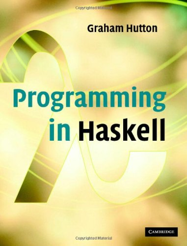 9780521871723: Programming in Haskell