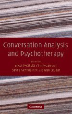 9780521871907: Conversation Analysis and Psychotherapy