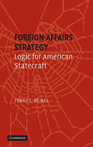 9780521871914: Foreign Affairs Strategy: Logic for American Statecraft
