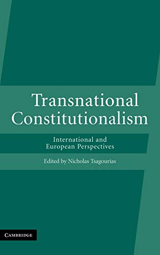 9780521872041: Transnational Constitutionalism: International and European Perspectives
