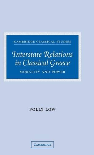 9780521872065: Interstate Relations in Classical Greece: Morality and Power (Cambridge Classical Studies)