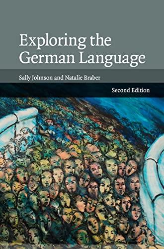 9780521872089: Exploring the German Language