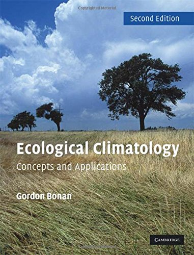 9780521872218: Ecological Climatology: Concepts and Applications