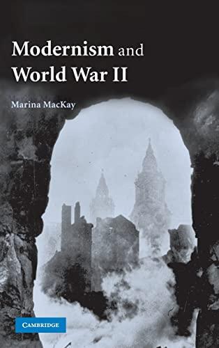 9780521872225: Modernism and World War II Hardback