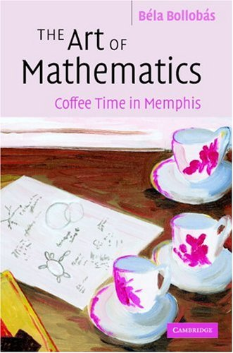9780521872287: The Art of Mathematics: Coffee Time in Memphis
