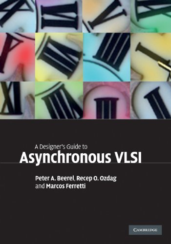 9780521872447: A Designer's Guide to Asynchronous VLSI
