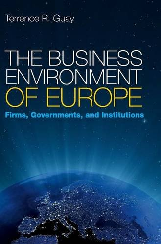 9780521872478: The Business Environment of Europe: Firms, Governments, and Institutions