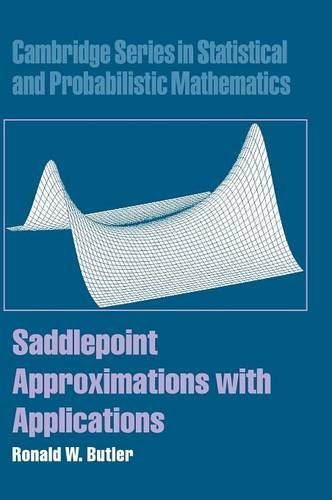 9780521872508: Saddlepoint Approximations with Applications Hardback (Cambridge Series in Statistical and Probabilistic Mathematics)