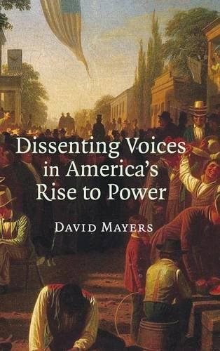 9780521872553: Dissenting Voices in America's Rise to Power