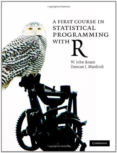 9780521872652: A First Course in Statistical Programming with R
