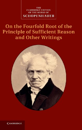 9780521872713: Schopenhauer: On the Fourfold Root of the Principle of Sufficient Reason and Other Writings: Volume 4 (The Cambridge Edition of the Works of Schopenhauer)