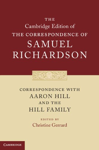 9780521872737: Correspondence with Aaron Hill and the Hill Family (The Cambridge Edition of the Correspondence of Samuel Richardson)