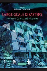 9780521872935: Large-Scale Disasters: Prediction, Control, and Mitigation