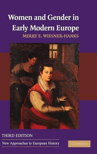 9780521873727: Women and Gender in Early Modern Europe (New Approaches to European History)