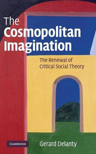 9780521873734: The Cosmopolitan Imagination: The Renewal of Critical Social Theory