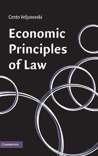 Economic Principles of Law (Hardback): Cento G. Veljanovski