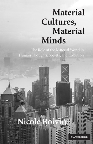9780521873970: Material Cultures, Material Minds: The Impact of Things on Human Thought, Society, and Evolution