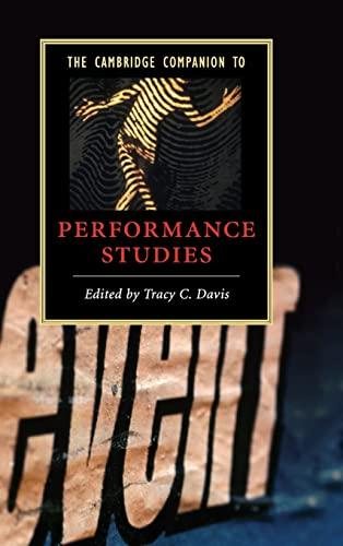 9780521874014: The Cambridge Companion to Performance Studies (Cambridge Companions to Literature)