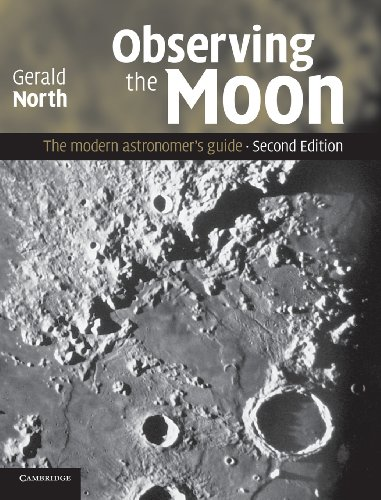 9780521874076: Observing the Moon: The Modern Astronomer's Guide