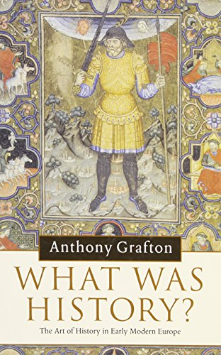 9780521874359: What was History?: The Art of History in Early Modern Europe