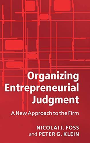 9780521874427: Organizing Entrepreneurial Judgment Hardback