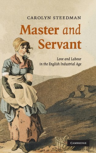 9780521874465: Master and Servant: Love and Labour in the English Industrial Age (Cambridge Social and Cultural Histories)