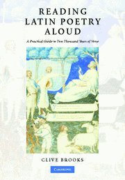9780521874496: Reading Latin Poetry Aloud Hardback with Audio CDs: A Practical Guide to Two Thousand Years of Verse