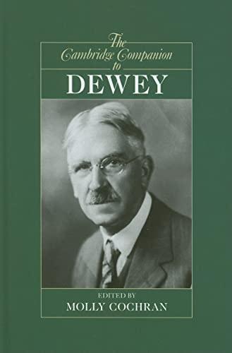 9780521874564: The Cambridge Companion to Dewey (Cambridge Companions to Philosophy)