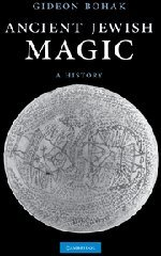 9780521874571: Ancient Jewish Magic: a History