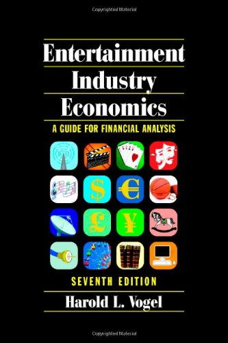 9780521874854: Entertainment Industry Economics: A Guide for Financial Analysis