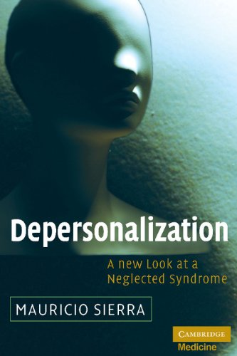 9780521874984: Depersonalization: A New Look at a Neglected Syndrome (Cambridge Medicine (Hardcover))