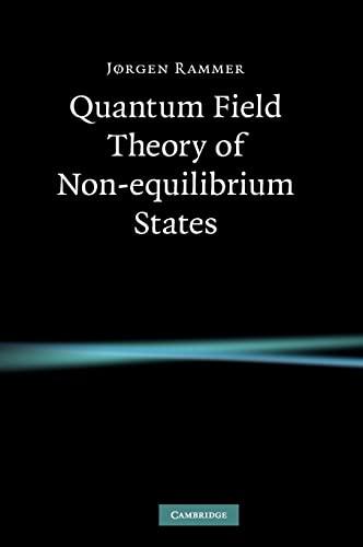 9780521874991: Quantum Field Theory of Non-equilibrium States