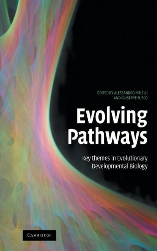 9780521875004: Evolving Pathways: Key Themes in Evolutionary Developmental Biology