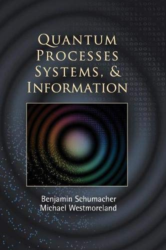 9780521875349: Quantum Processes Systems, and Information