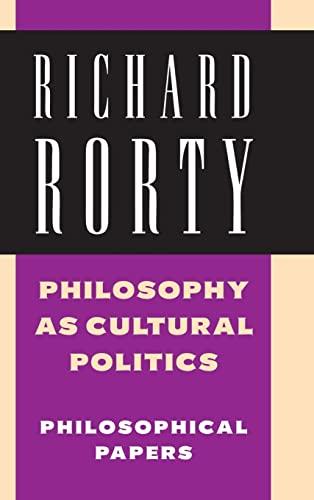 9780521875448: Philosophy as Cultural Politics: Volume 4: Philosophical Papers: v. 4 (Philosophical Papers (Cambridge))