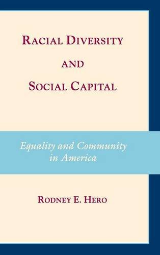 Racial Diversity and Social Capital: Equality and Community in America (Hardback): Rodney E. Hero