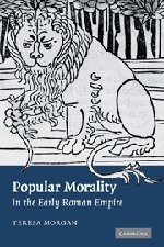 9780521875530: Popular Morality in the Early Roman Empire