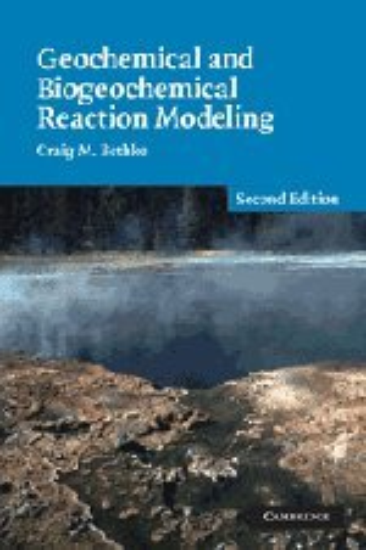 9780521875547: Geochemical and Biogeochemical Reaction Modeling
