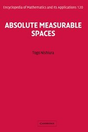 Absolute Measurable Spaces.: Nishiura, Togo