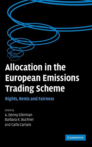 9780521875684: Allocation in the European Emissions Trading Scheme: Rights, Rents and Fairness