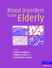 Blood Disorders in the Elderly (Hardcover): Lodovico Balducci
