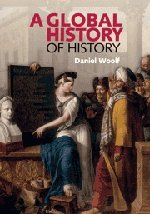 9780521875752: A Global History of History