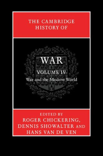 9780521875776: The Cambridge History of War: Volume 4, War and the Modern World