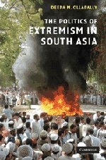 9780521875844: The Politics of Extremism in South Asia