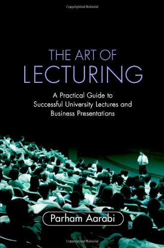 9780521876100: The Art of Lecturing: A Practical Guide to Successful University Lectures and Business Presentations