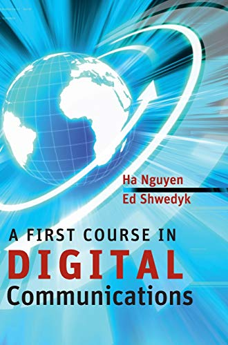 A First Course in Digital Communications: Ha Hoang Nguyen
