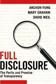 9780521876179: Full Disclosure: The Perils and Promise of Transparency