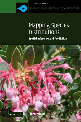 9780521876353: Mapping Species Distributions: Spatial Inference and Prediction