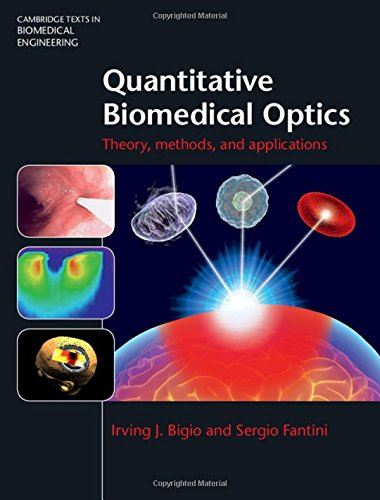 9780521876568: Quantitative Biomedical Optics: Theory, Methods, and Applications (Cambridge Texts in Biomedical Engineering)